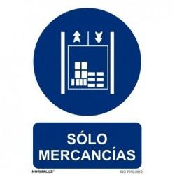 SEÑAL SOLO MERCANCIAS PVC...
