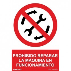 SEÑAL PROHIBIDO REPARAR LA...